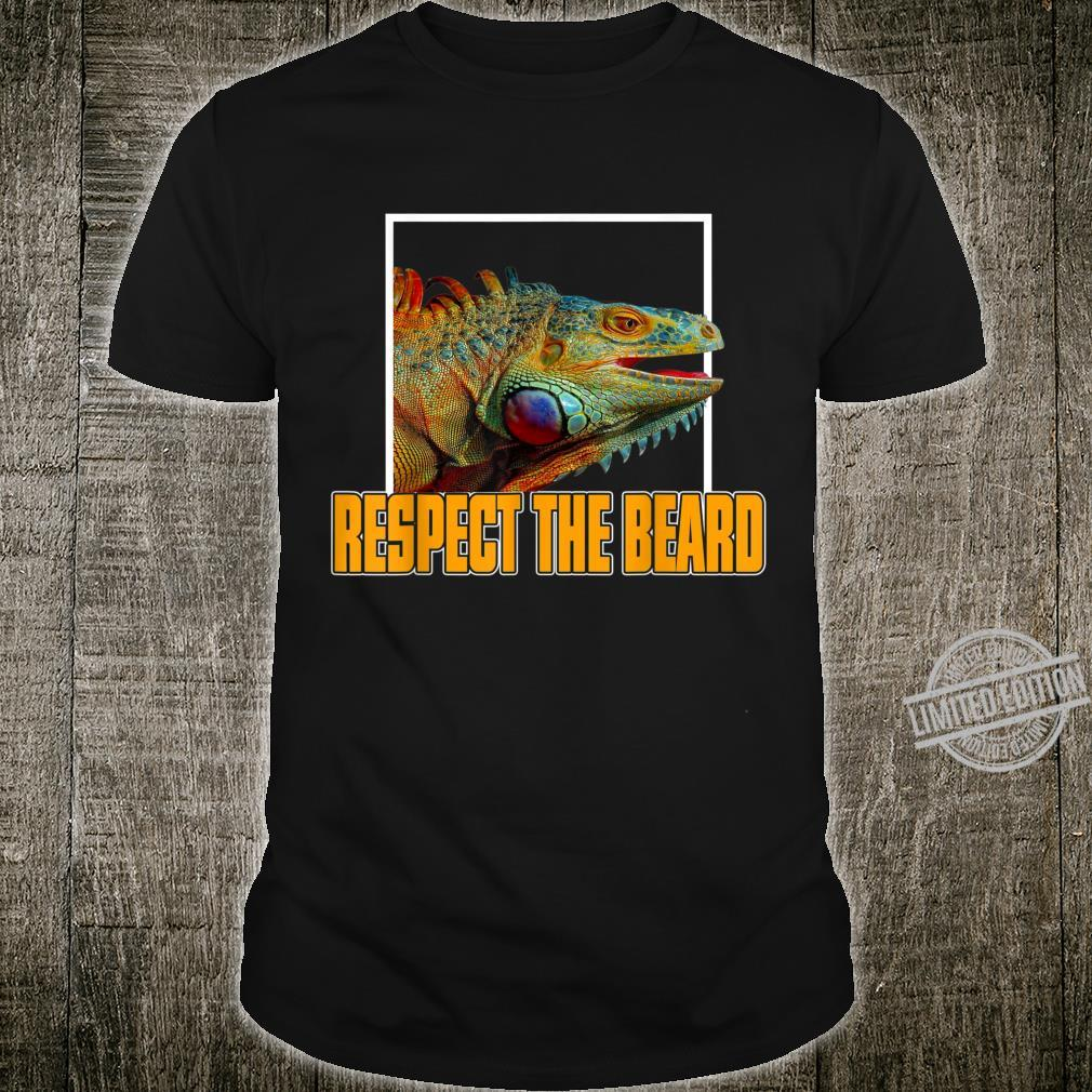 Respect The Beard Shirt Bearded Dragon Shirt