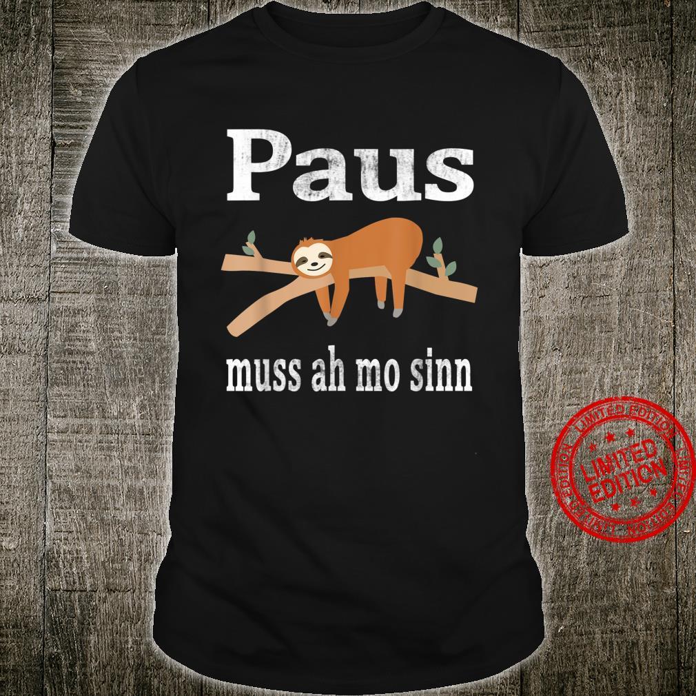 Saarland Saarländer saarländisch Faultier Geschenk Spruch Shirt