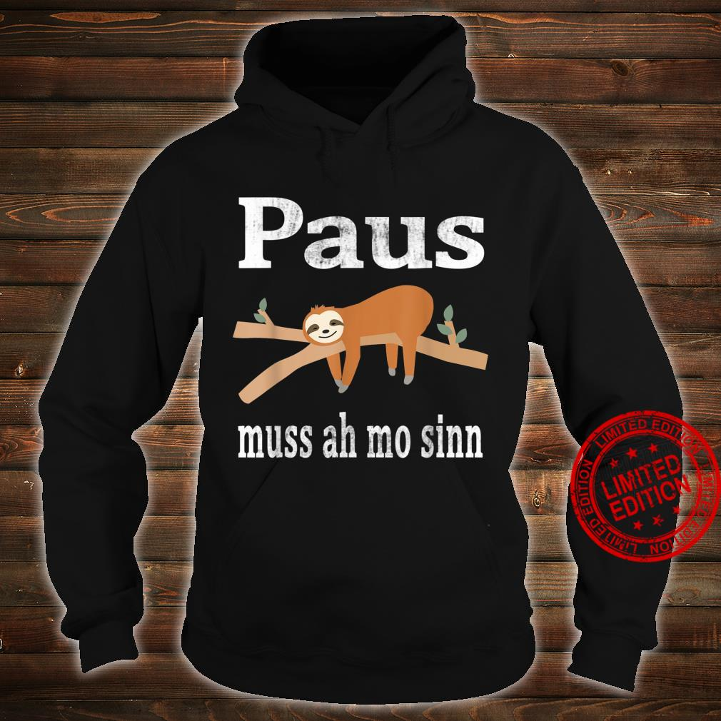 Saarland Saarländer saarländisch Faultier Geschenk Spruch Shirt hoodie