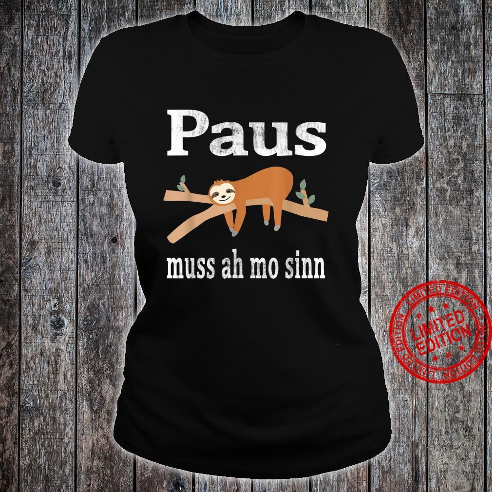 Saarland Saarländer saarländisch Faultier Geschenk Spruch Shirt ladies tee