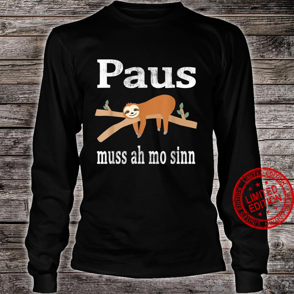 Saarland Saarländer saarländisch Faultier Geschenk Spruch Shirt long sleeved