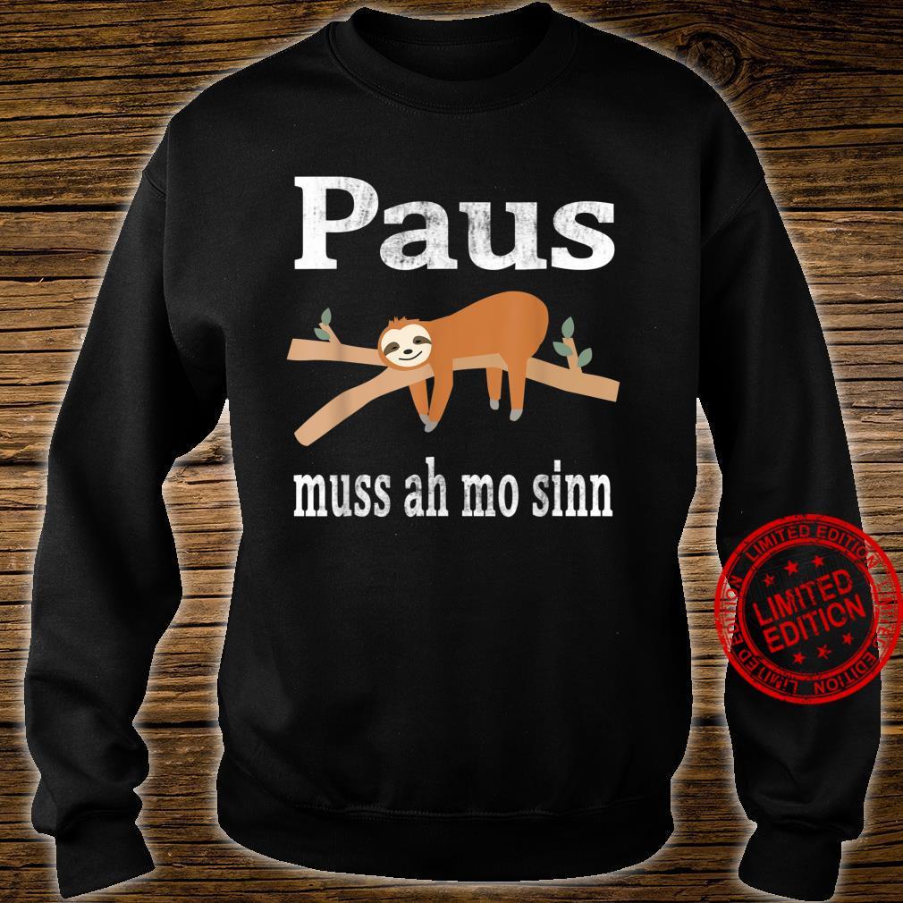 Saarland Saarländer saarländisch Faultier Geschenk Spruch Shirt sweater