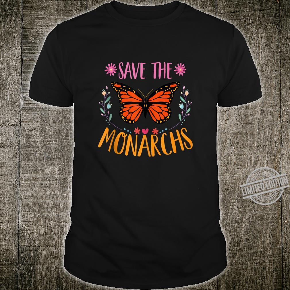 Save The Monarchs Cute Monarch Butterfly Flower Shirt