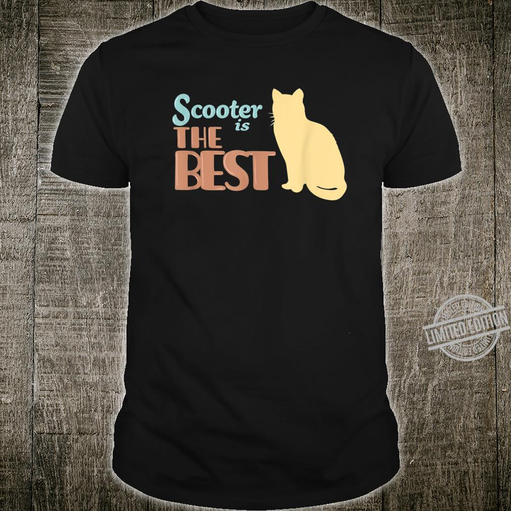 Scooter Cat Name Scooter Kitty Shirt