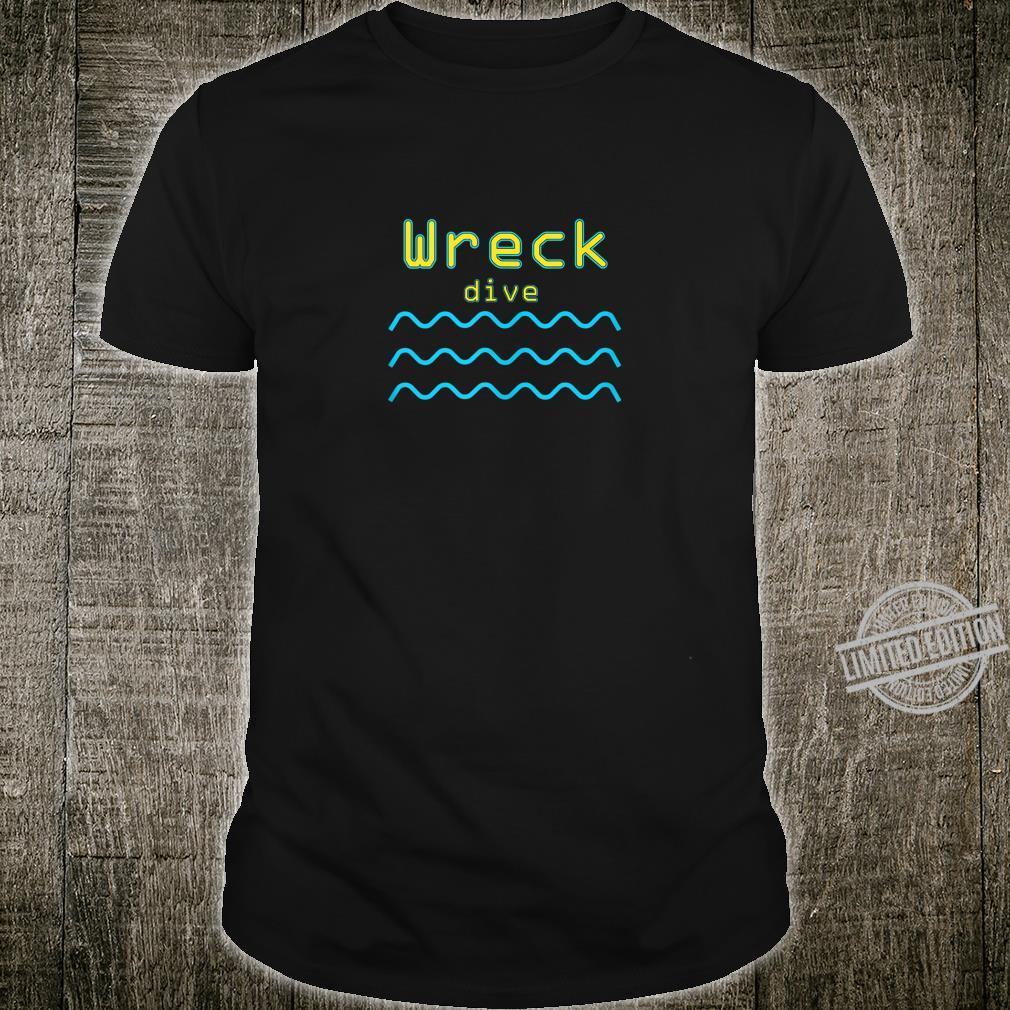 Scuba diving Wreck Scuba diver Shirt