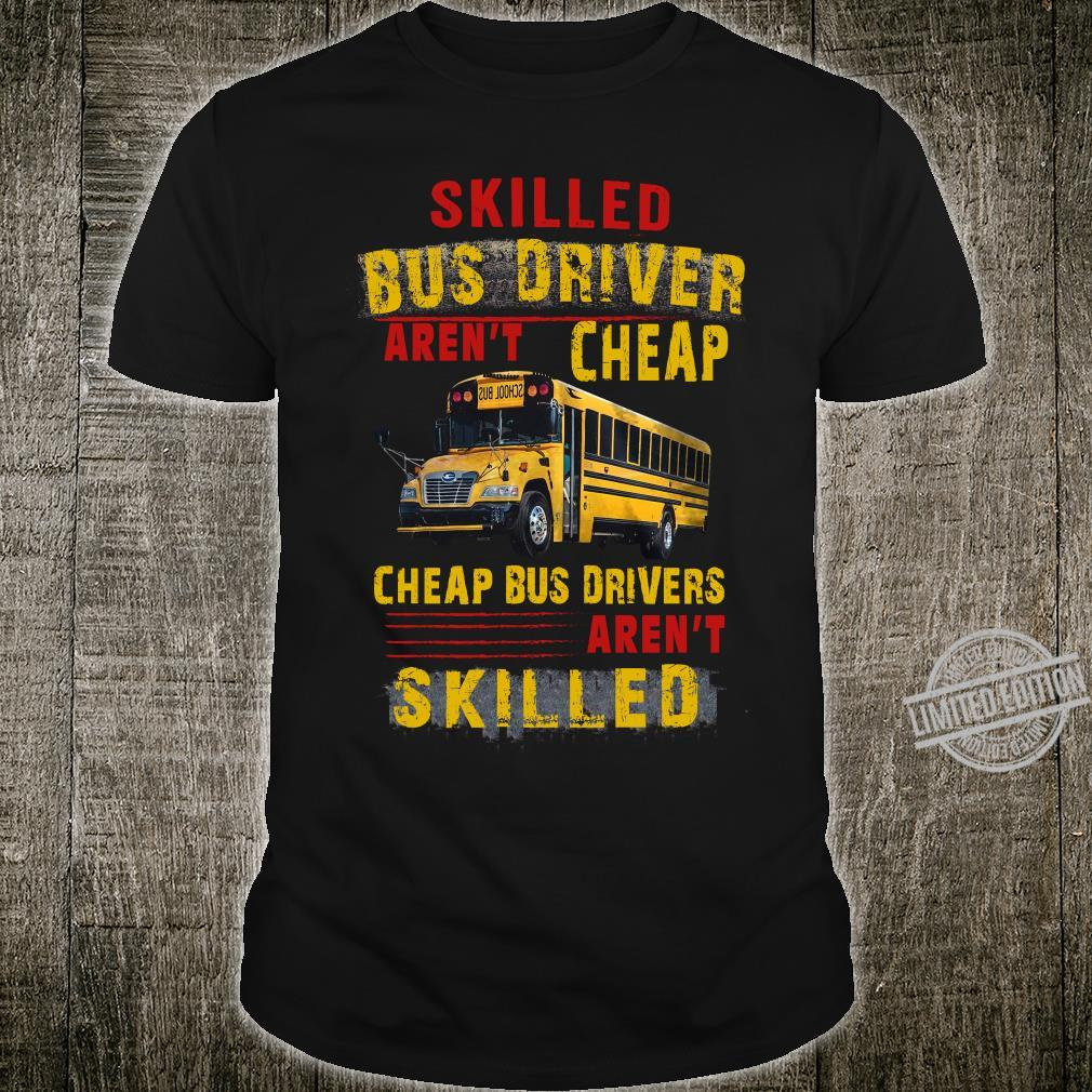 Skilled Bus Drivers Aren't Cheap Cheap Bus Drivers Aren't Skilled Hoodie