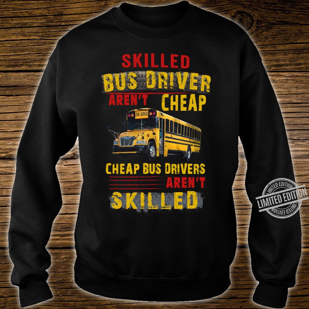 Skilled Bus Drivers Aren't Cheap Cheap Bus Drivers Aren't Skilled Hoodie sweater