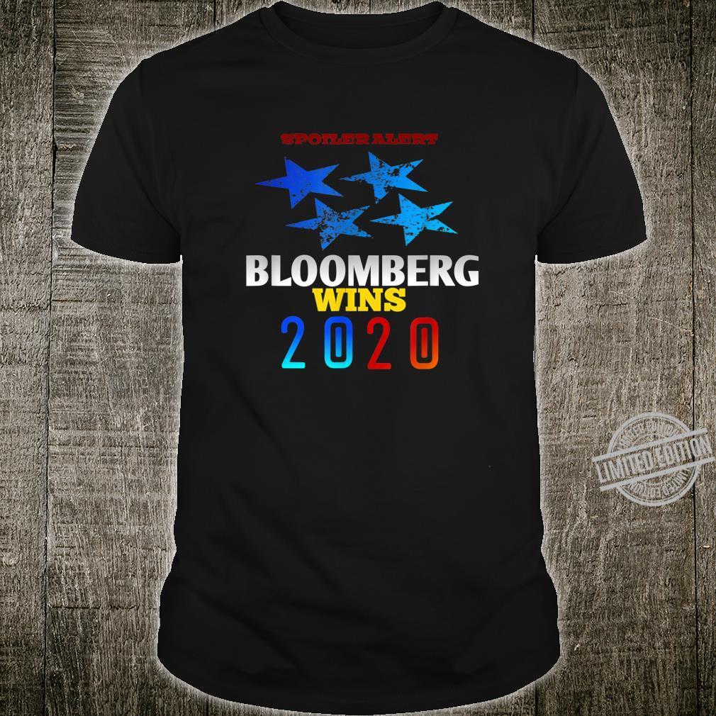 Spoiler alert Bloomberg wins 2020 Democratic Party Election Shirt