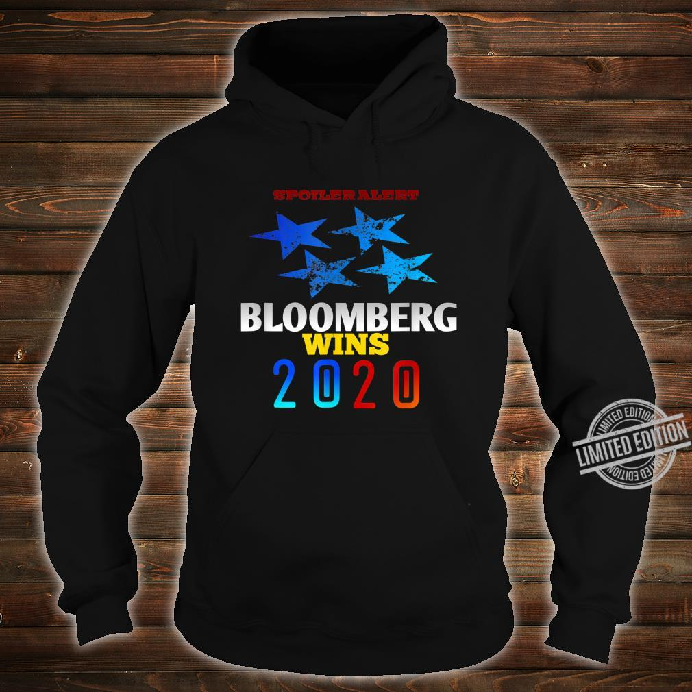 Spoiler alert Bloomberg wins 2020 Democratic Party Election Shirt hoodie