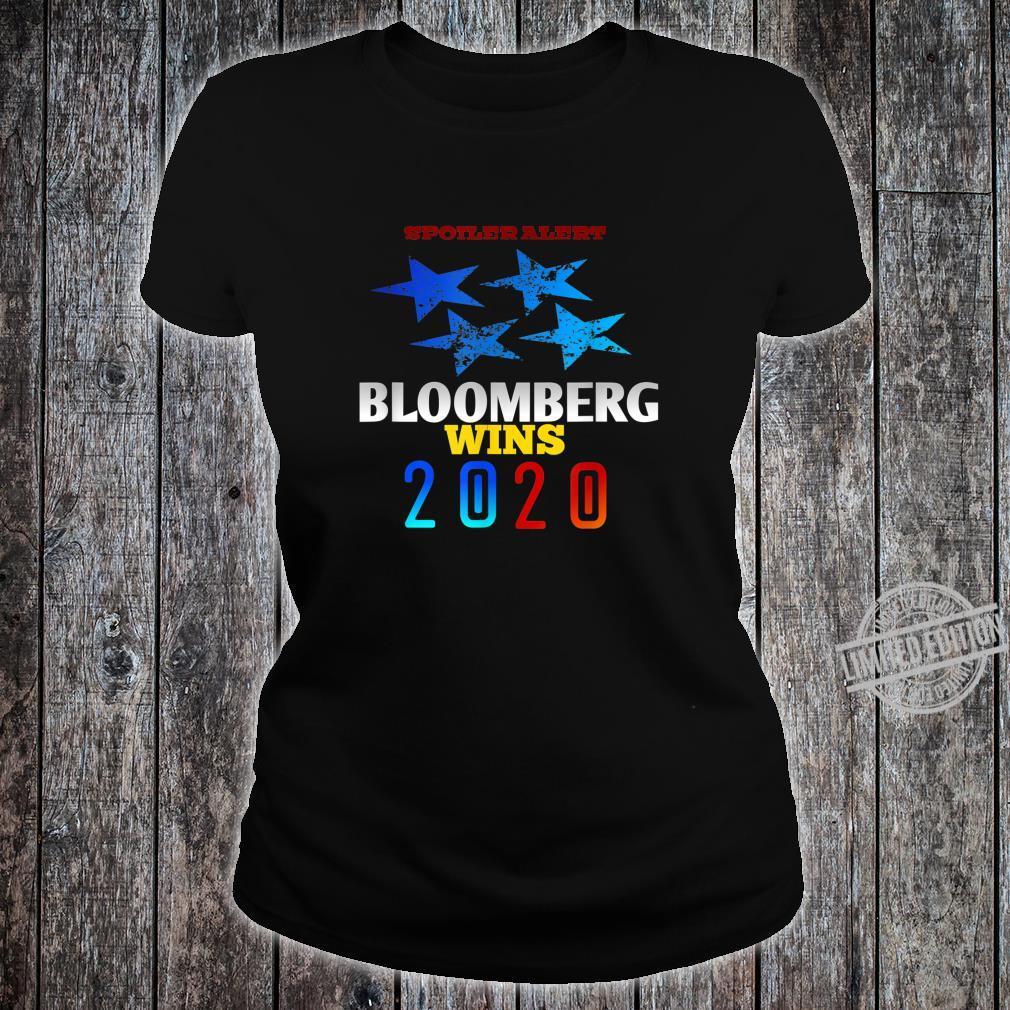 Spoiler alert Bloomberg wins 2020 Democratic Party Election Shirt ladies tee