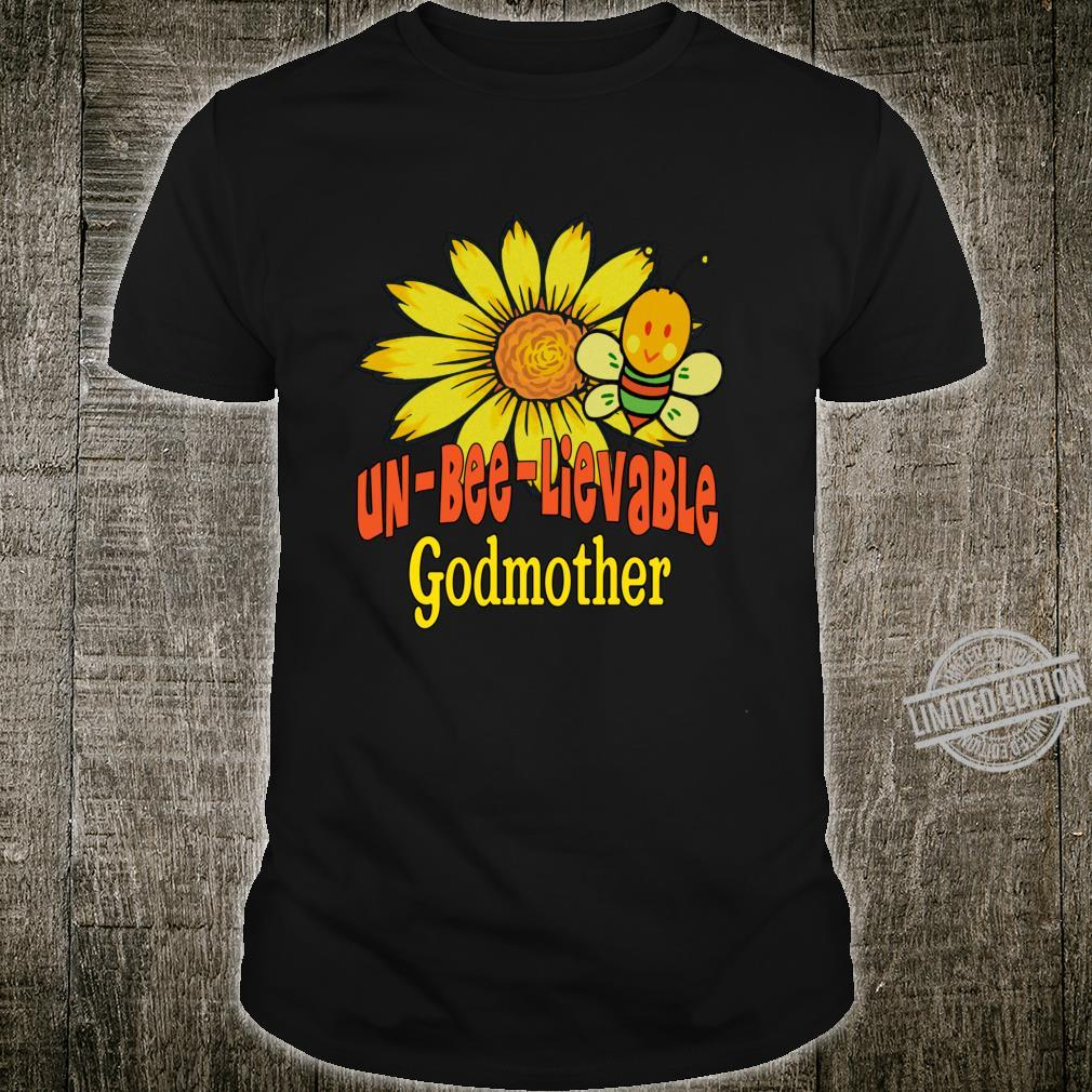 Unbelievable Godmother Best Godmother Ever Sunflowers Shirt