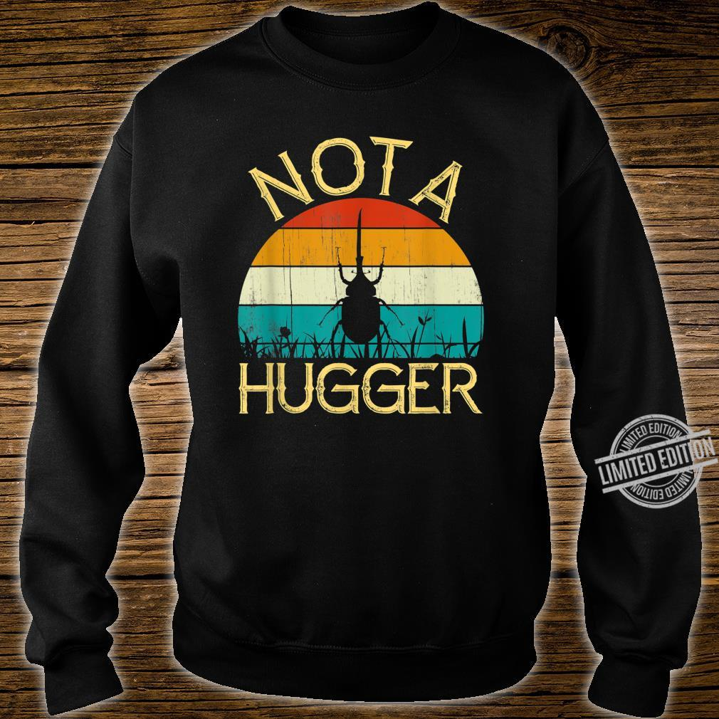 Vintage Not A Hugger Retro Stag Beetle Wondrfuls Shirt sweater