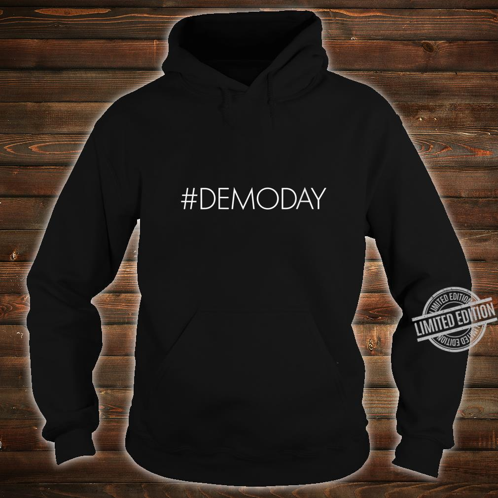 Womens Demo Day Hashtag Demoday House Flipper Fixer Shirt hoodie
