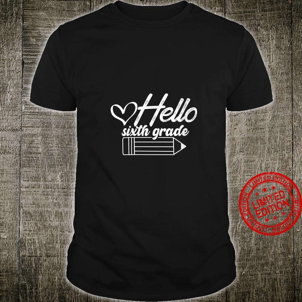 Womens Hello Sixth Grade 6th Grade Back To School Shirt