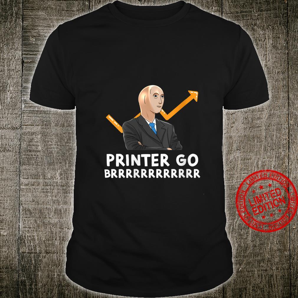 Womens Stonks Guy Meme Forex Stonks Guy Printer Goes Brrrrrrr Shirt