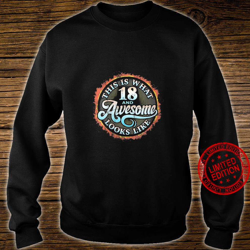 Womens This Is What 18 And Awesome Looks Like 18th Birthday r2 Shirt sweater