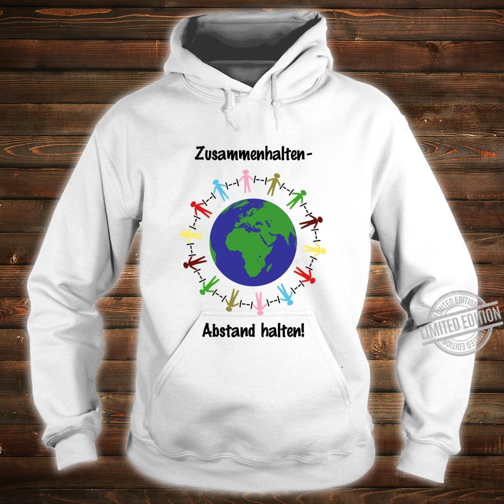 Zusammenhalten Abstand halten Virus Shirt hoodie