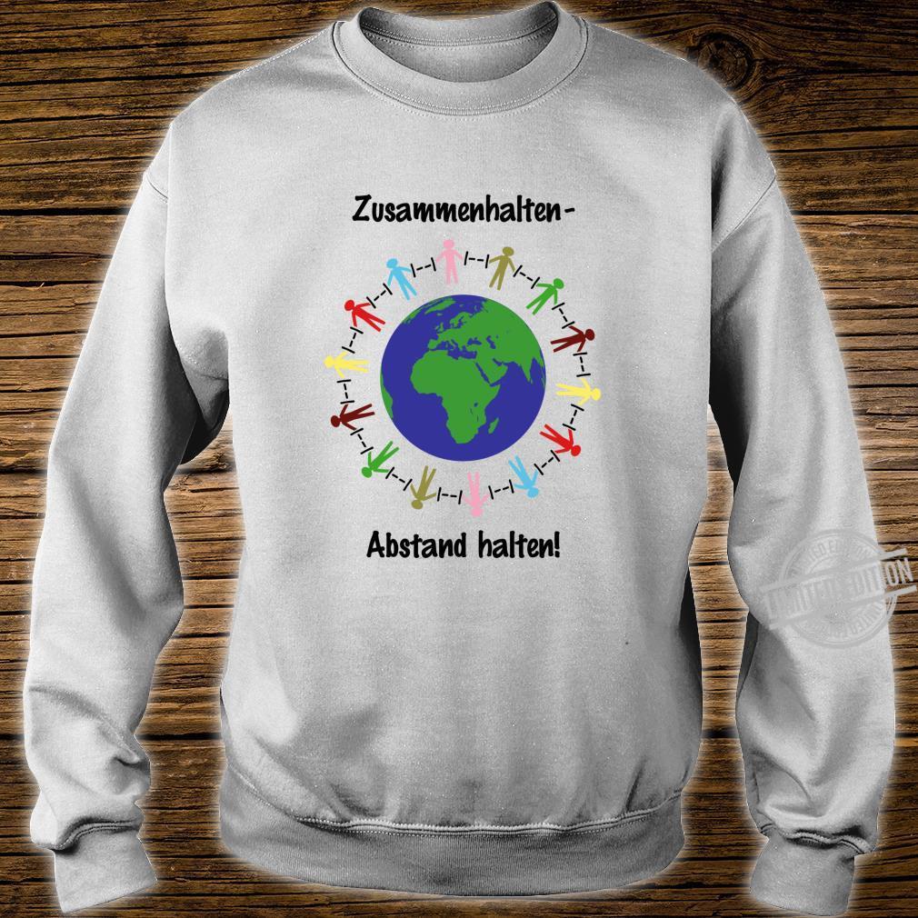 Zusammenhalten Abstand halten Virus Shirt sweater